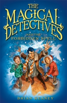 The Magical Detectives and the Forbidden Spell, Paperback