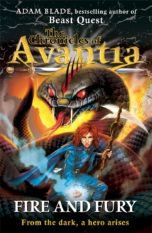 The Chronicles of Avantia: Fire and Fury, Paperback Book