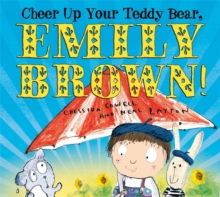 Cheer Up Your Teddy Emily Brown, Paperback