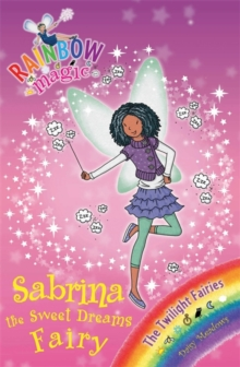 Sabrina the Sweet Dreams Fairy : The Twilight Fairies Book 7, Paperback