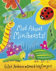 Mad About Minibeasts!, Paperback