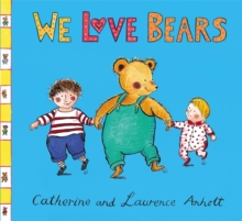 We Love Bears, Hardback