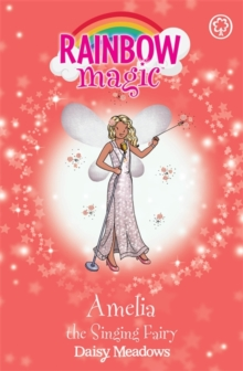 Amelia the Singing Fairy : The Showtime Fairies Book 5, Paperback