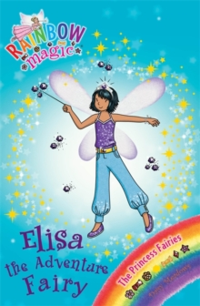 Elisa the Adventure Fairy : The Princess Fairies Book 4, Paperback Book