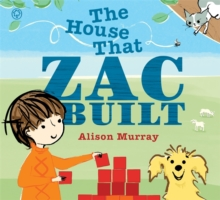 The House That Zac Built, Hardback
