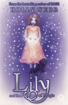 Lily and the Prisoner of Magic, Paperback Book