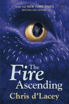 Last Dragon Chronicles: The Fire Ascending, Paperback Book