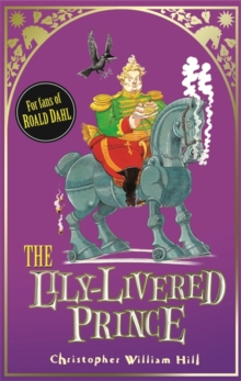The Lily-Livered Prince : Book 3, Paperback