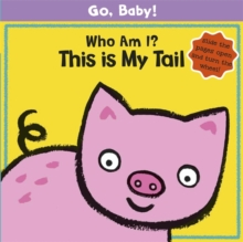 Who am I? This is My Tail, Board book
