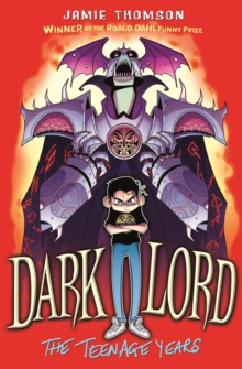Dark Lord: The Teenage Years, Paperback Book