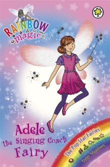 Adele the Singing Coach Fairy : The Pop Star Fairies Book 2, Paperback