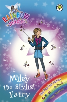 Miley the Stylist Fairy : The Pop Star Fairies Book 4, Paperback Book