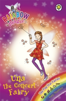 Una Concert Fairy : The Pop Star Fairies Book 7, Paperback