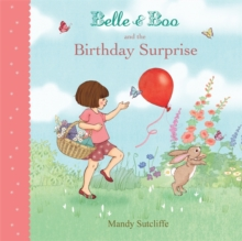 Belle & Boo and the Birthday Surprise, Paperback Book