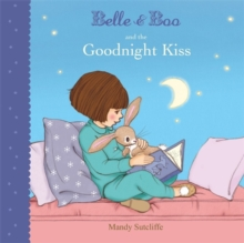 Belle & Boo and the Goodnight Kiss, Paperback
