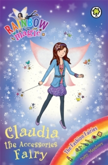 Claudia the Accessories Fairy : The Fashion Fairies Book 2, Paperback