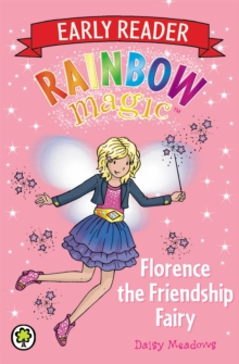Florence the Friendship Fairy, Paperback Book
