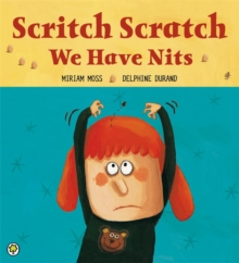 Scritch Scratch, We Have Nits, Paperback Book