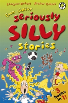Even Sillier Seriously Silly Stories!, Paperback