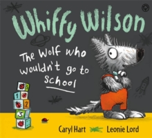 The Wolf Who Wouldn't Go to School, Paperback