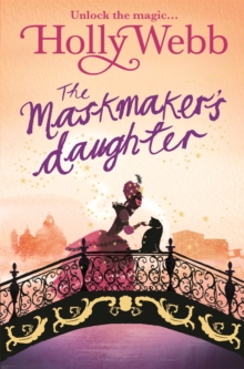 The Maskmaker's Daughter : Book 3, Paperback Book