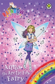 Anna the Arctic Fox Fairy : The Baby Animal Rescue Fairies  Book 7, Paperback