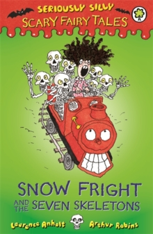 Snow Fright and the Seven Skeletons, Paperback