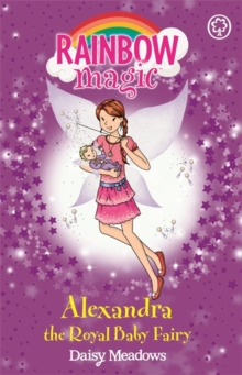 Alexandra the Royal Baby Fairy, Paperback Book