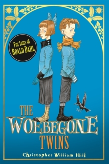 The Woebegone Twins, Hardback Book