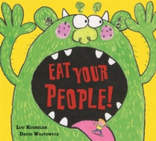 Eat Your People!, Paperback