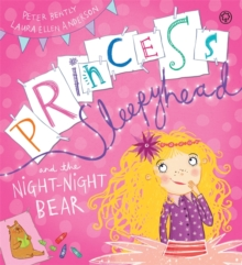 Princess Sleepyhead and the Night-Night Bear, Hardback