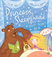 Princess Sleepyhead and the Night-Night Bear, Paperback
