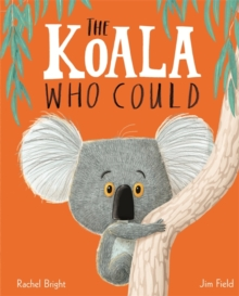 The Koala Who Could, Hardback