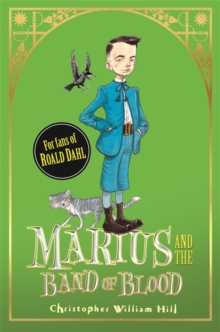 Marius and the Band of Blood, Hardback