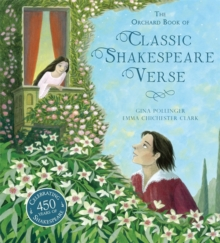 The Orchard Book of Classic Shakespeare Verse, Hardback