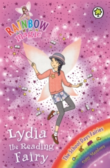 Lydia the Reading Fairy : The School Days Fairies Book 3, Paperback