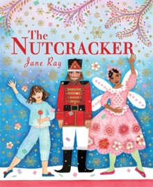 The Nutcracker, Hardback