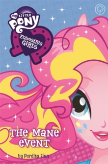The Equestria Girls: The Mane Event, Paperback