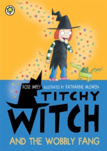 Titchy Witch and the Wobbly Fang, Paperback