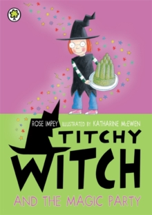 Titchy Witch and the Magic Party, Paperback