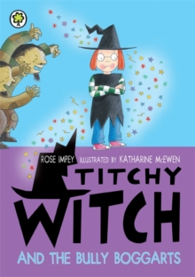 Titchy Witch and the Bully-Boggarts, Paperback Book