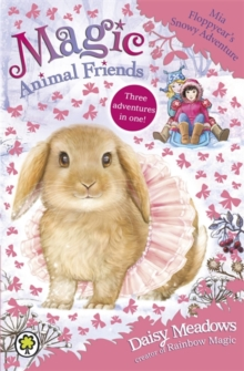 Mia Floppyear's Snowy Adventure : Special 3, Paperback Book