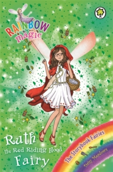 Ruth the Red Riding Hood Fairy : The Storybook Fairies Book 4, Paperback