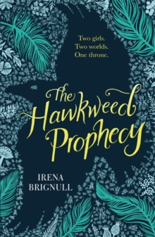 The Hawkweed Prophecy : Book 1, Paperback