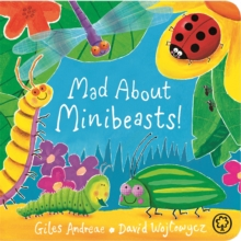 Mad About Minibeasts!, Board book