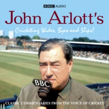 John Arlott's Cricketing Wides, Byes and Slips!, CD-Audio Book