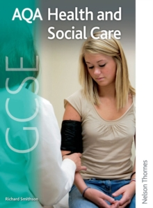 AQA GCSE Health and Social Care : Student's Book, Paperback