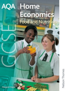 AQA GCSE Home Economics : Food and Nutrition Student's Book, Paperback