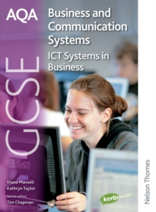 AQA GCSE Business & Communication Systems : ICT Systems in Business Student's Book, Paperback