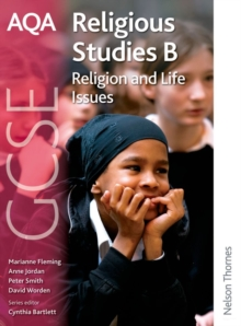 AQA GCSE Religious Studies B - Religion and Life Issues, Paperback Book